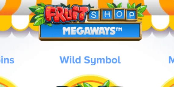 Fruit Shop Megaways Slot Review - NetEnt