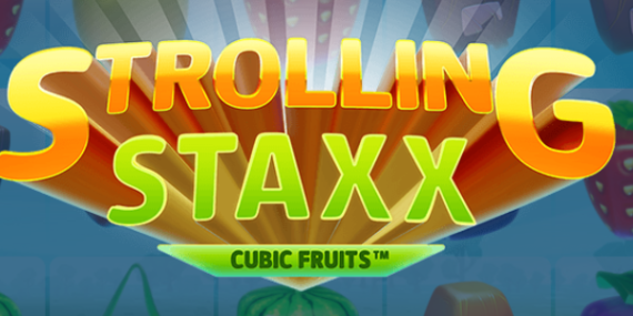Strolling Staxx Cubic Fruits Slot Review - Netent