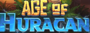 Age Of Huracan Slot Review - Kalamba Games